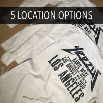 Yeezus Tour Long Sleeves / 5 Location Options