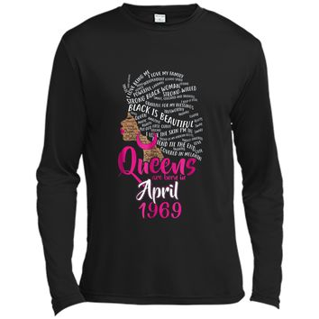 Queens Are Born In APRIL 1969 50th Birthday Women  Long Sleeve Moisture Absorbing Shirt