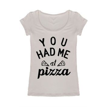"""YOU HAD ME at pizza"" Tee, Ivory"