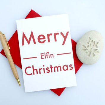 Christmas Card, Sexy Christmas, Naughty Christmas, Funny Christmas, Cute Christmas, Seasonal Card, Romantic Christmas, Merry Elfin Christmas