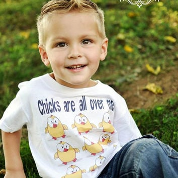 Chicks Are All Over Me - Funny Baby Onesuit - Toddler Tee also available