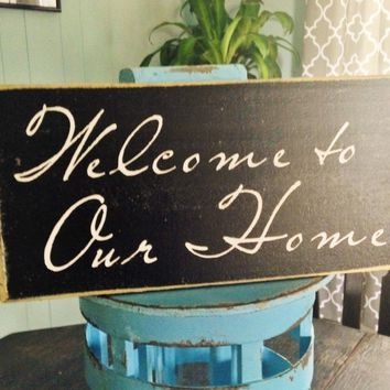 12x6 Welcome To Our Home Wood Sign