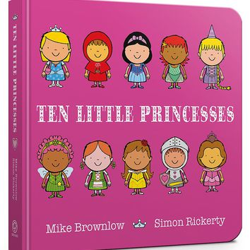 Ten Little Princesses: Board Book Board book