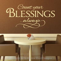 Christian Wall Decal. Count Your Blessings - Always - CODE 070