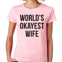Light Pink World's Okayest Wife Crewneck Tee