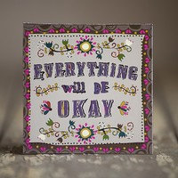 Everything Will Be Okay Art of Words Magnets