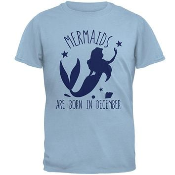 Mermaids Are Born In December Mens T Shirt