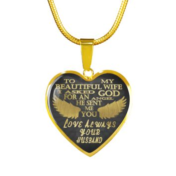 My beautiful wife, asked God for an angel he sent me you gold steel pendant necklace or bracelet