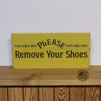 Please Remove Your Shoes | Wood Sign | SKU-477