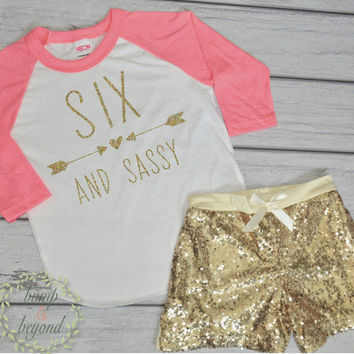 Six and Sassy 6th Birthday Shirt Girl Sixth Birthday Outfit Set with Shorts Trendy Girl Clothes Gold Six Outfit 214