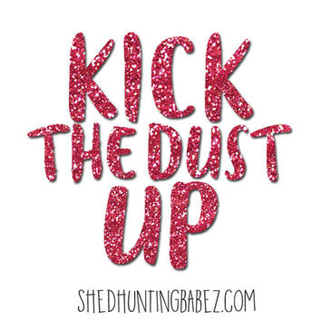 Kick The Dust Up Super Sparkly Glitter Decal