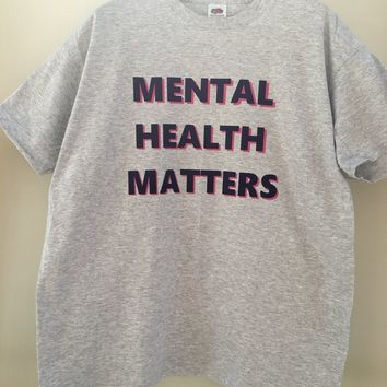 Mental Health Matters T-Shirt