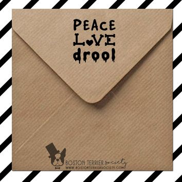 Dog stamp - peace, love, and drool - rubber stamp or self inking, perfect for scrapbooking, greetings cards DIY crafts - pet gift idea!