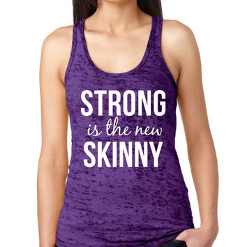 Strong is The New Skinny Burnout Workout Tank Top, PURPLE Crossfit Tank Top,  Women's Running Tank
