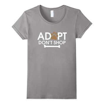 Adopt Don't Shop T-Shirt | Rescue Animals Shirt Cat and Dog