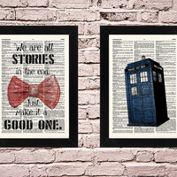 Doctor Who, Dr Who Tardis Set of 2, We are all stories in the end, Dr Who Bowtie, Doctor Who Dictionary, Tardis Police Box, Wall Art, 382