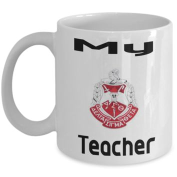 Coffee Mug My Delta Sigma Theta Teacher