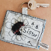 Sister-big sister-little sister keyring applique... flower applique tag key charm your moving- home sweet home- new adventure- leaving sis