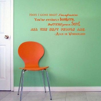 Alice In Wonderland Have I Gone Mad Bonkers Wall Decal