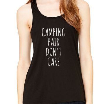 Camping Hair Don't Care Graphic Tank Top, Flowy Tank Top, Workout Top, Gym Tank, Workout, Gym Vest