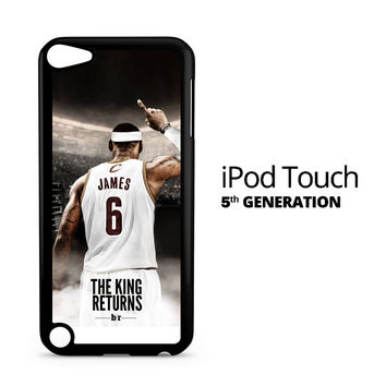 Lebron James The King Returns iPod Touch 5 Case