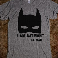 I Am Batman - Well That's Just Super