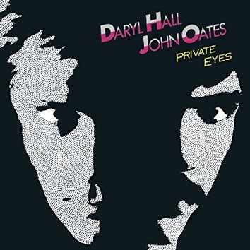 Daryl Hall & John Oates & Hall & Oates - Private Eyes - Remastered