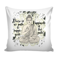 """HAPPINESS IS THE PATH Buddha Meditation Grunge Design * White Pillow Cover 16"""""""