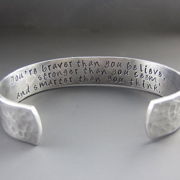 Inspirational Bracelet - Hand Stamped Silver Cuff - Braver Than You Believe