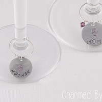 Mom Pendant Wine Charm: Hand stamped aluminum wine charm. Mother's Day, Mother of the Bride, Birthdays(sold individually)