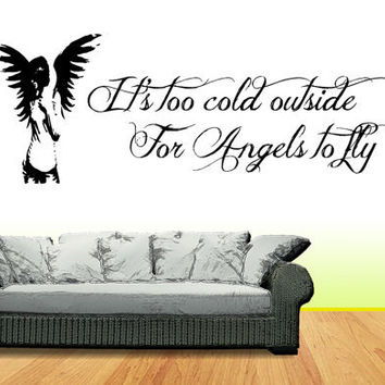 """Ed Sheeran - A-team - """"Too Cold outside for angels to fly"""" Vinyl Wall art Decal / Sticker"""