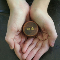 Wedding ring box. Tiny round ring box, ring bearer accessory, ring warming. Tiny pine ring box with We Do design in gold.