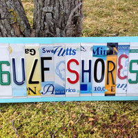 GULF SHORES Alabama Custom Recycled LICENSE Plate Art Sign