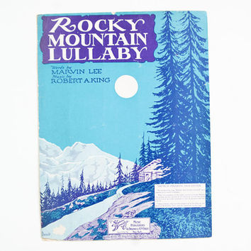 Vintage Sheet Music Rocky Mountain Lullaby, Cabin in the Woods Print, 1930s Wall Art