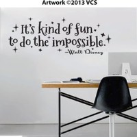 """It's Kind of Fun to Do the Impossible"" Wall Décor Sticker Vinyl Decal - Walt Disney Quote - 30"" x 11"""
