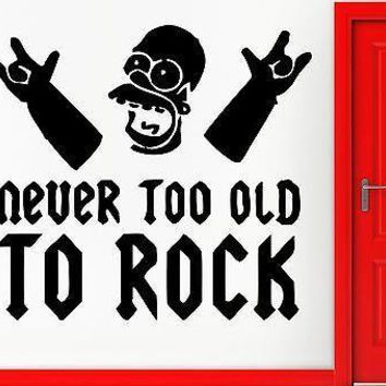 Wall Stickers Vinyl Decal Music Funny Never Too Old To Rock Decor Unique Gift (z2360)