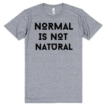 normal is not natural