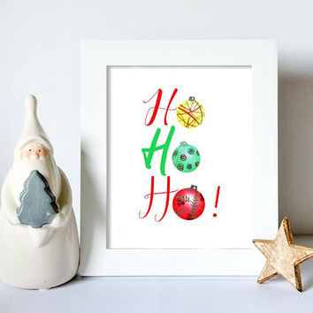 Christmas digital print - Ho Ho Ho print - Christmas printable - Christmas wall art - Christmas home decor - Christmas decoration