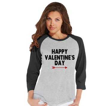 Ladies Valentine Shirt - Womens Happy Valentines Day Shirt - Valentines Gift for Her - Red Arrow - Happy Valentine's Day Grey Raglan Shirt