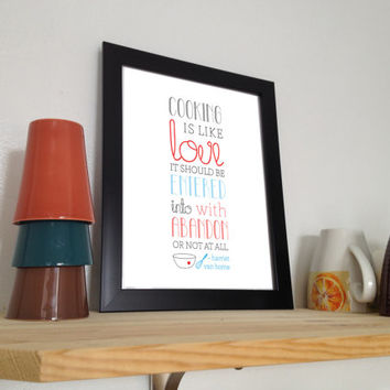 """DIY PRINTABLE Kitchen Graphic Art """"Cooking is Like Love"""" Inspirational Quote by Harriet Van Horne mistaken for Julia Child 8.5x11 home décor"""