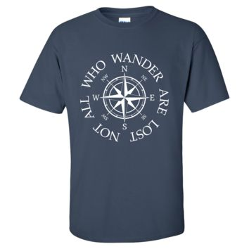 Not All Who Wander Are Lost Mens/Unisex T Shirt