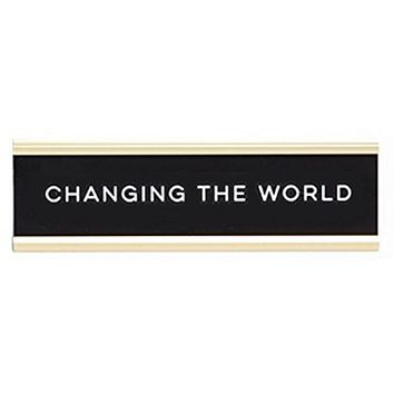 Changing The World Graduation Nameplate in Black, White and Gold