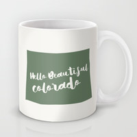 Hello Beautiful Colorado Mug by Allyson Johnson