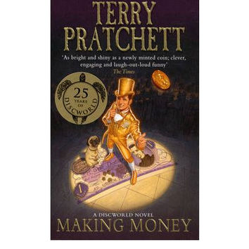 Making Money By Terry Pratchett
