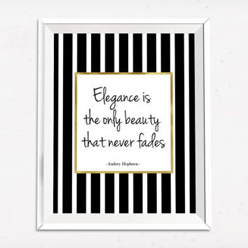 Elegance is the only beauty that never fades - Quote , Gold Wall art , Instant download ,Typographic Print