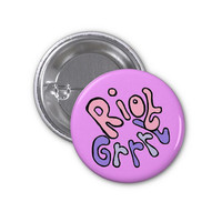 Riot Grrrl Pin (button badge) (Feminist, Pastel Goth, Soft Grunge, Girl Power, Yas Queen)