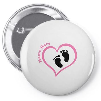 Custom baby girl name maternity design Pin-back button