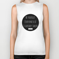 Be yourself; everyone else is already taken. Oscar Wilde Biker Tank by White Print Design