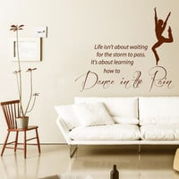 Wall Decal Quote Life Isn't About Dance In The Rain Dancer Vinyl Stickers Home Art Mural Bedroom Interior Design Living Room Decor KI15