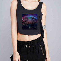 Imagine Dragons Quotes for Crop Tank Girls S, M, L, XL, XXL *07*